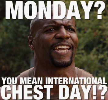 Monday - International Chest Day